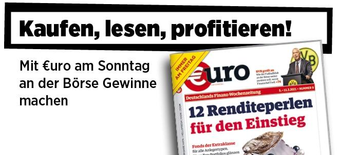 Jetzt immer freitags: Neue Ausgabe von €uro am Sonntag: Fonds der Extraklasse - das sind die 12 Renditeperlen für den Einstieg | Nachricht | finanzen.net