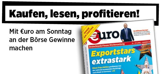 Jetzt immer freitags: Neue Ausgabe von €uro am Sonntag: Exportstars extrastark - diese Top-Aktien profitieren | Nachricht | finanzen.net