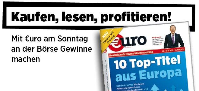 Jetzt immer freitags: Neue Ausgabe von €uro am Sonntag: 10 Top-Titel aus Europa | Nachricht | finanzen.net