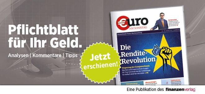 Hier steht alles drin!: Pflichtblatt für Ihr Geld: Neue €uro am Sonntag   Nachricht   finanzen.net