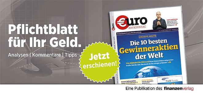 Hier steht alles drin!: Pflichtblatt für Ihr Geld: Neue €uro am Sonntag | Nachricht | finanzen.net
