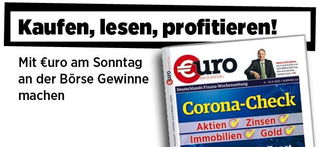 Hier steht alles drin!: Neue Ausgabe von €uro am Sonntag: Corona-Check - So machen Sie Ihr Depot krisensicher | Nachricht | finanzen.net
