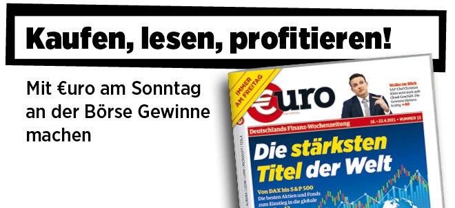 Jetzt immer freitags: Neue Ausgabe von €uro am Sonntag: Globale Kursrally - Das sind die stärksten Titel der Welt | Nachricht | finanzen.net