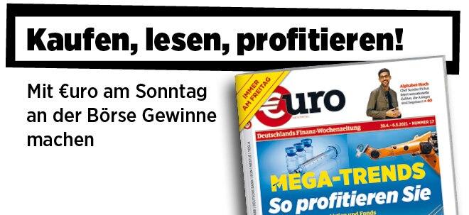 Jetzt immer freitags: Neue Ausgabe von €uro am Sonntag: Mega-Trends - die Top-Aktien und Fonds der nächsten Jahrzehnte   Nachricht   finanzen.net