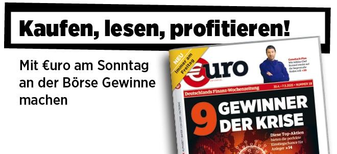 Ihre Finanz-Wochenzeitung!: Neue Ausgabe von €uro am Sonntag: Einstiegschance! 9 Gewinner-Aktien der Krise   Nachricht   finanzen.net
