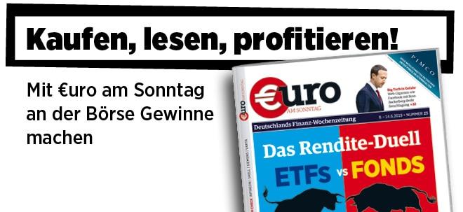 Pflichtblatt für Ihr Geld!: Neue Ausgabe von €uro am Sonntag: ETFs versus Fonds: Wer gewinnt das Rendite-Duell?   Nachricht   finanzen.net