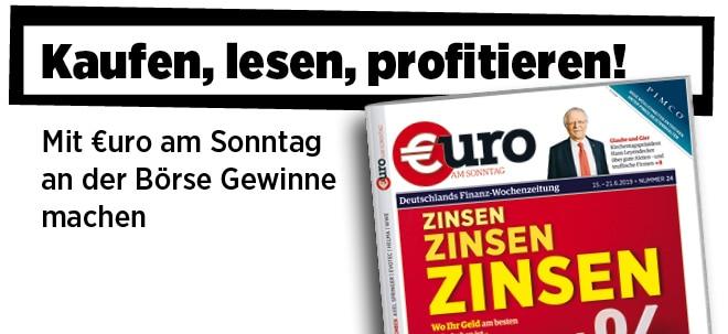 Pflichtblatt für Ihr Geld!: Neue Ausgabe von €uro am Sonntag: % Zinsen % - Wo Ihr Geld am besten aufgehoben ist   Nachricht   finanzen.net