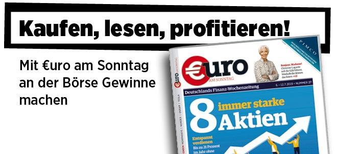 Pflichtblatt für Ihr Geld!: Neue Ausgabe von €uro am Sonntag: Entspannt verdienen - Die 8 immer starken Aktien | Nachricht | finanzen.net