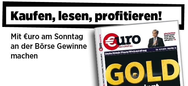 Pflichtblatt für Ihr Geld!: Neue Ausgabe von €uro am Sonntag: Gold gewinnt: Sechs Top-Investments | Nachricht | finanzen.net