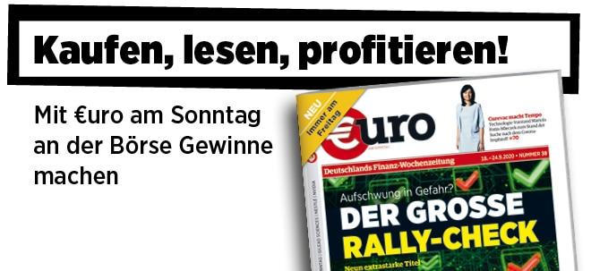 Hier steht alles drin!: Neue Ausgabe von €uro am Sonntag: Aufschwung in Gefahr? Der große Rally-Check | Nachricht | finanzen.net