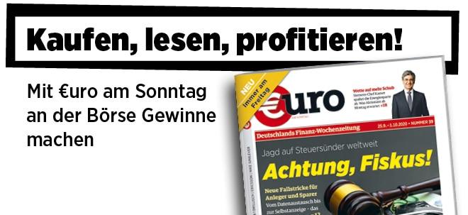 Hier steht alles drin!: Neue Ausgabe von €uro am Sonntag: Achtung, Fiskus! Die Jagd auf Steuersünder weltweit   Nachricht   finanzen.net