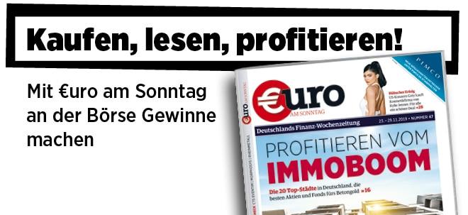 Hier steht alles drin!: Neue Ausgabe von €uro am Sonntag: Profitieren vom Immoboom | Nachricht | finanzen.net