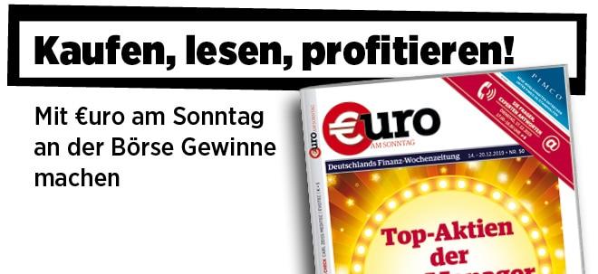 Hier steht alles drin!: Neue Ausgabe von €uro am Sonntag: Top-Aktien der Starmanager | Nachricht | finanzen.net