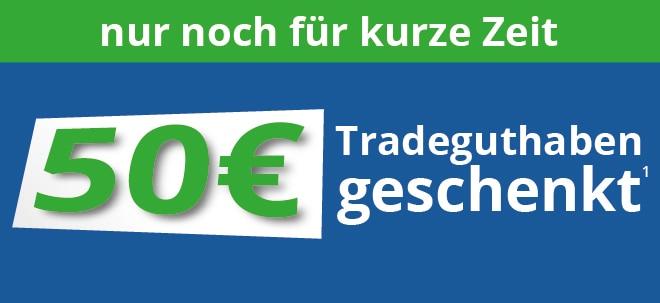 Nur noch für kurze Zeit: Sichern Sie sich jetzt 50 € Tradeguthaben! | Nachricht | finanzen.net