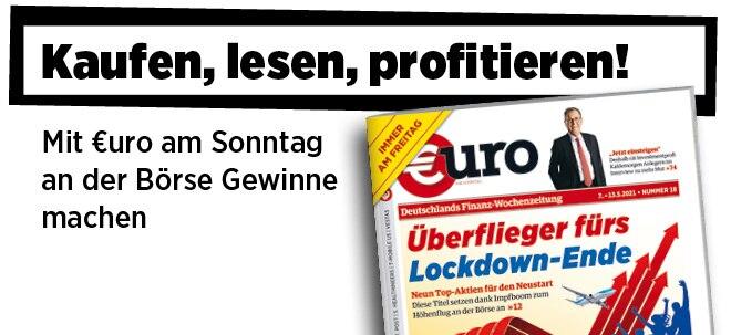 Jetzt immer freitags: Neue Ausgabe von €uro am Sonntag: Für den Neustart - 9 Überflieger-Aktien fürs Lockdown-Ende   Nachricht   finanzen.net