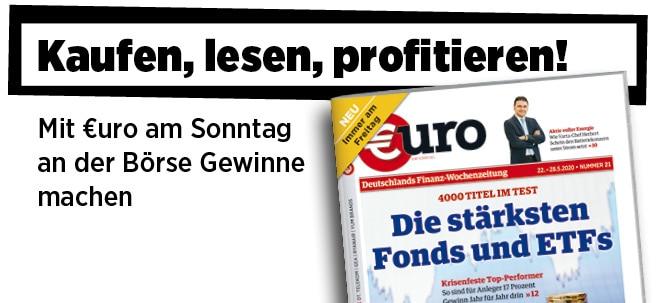 Jetzt immer freitags: Neue Ausgabe von €uro am Sonntag: Top-Performer - Mit diesen Fonds und ETFs gibt's Jahr für Jahr 17 Prozent | Nachricht | finanzen.net